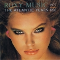 Roxy Music - The Atlantic Years 1973 - 1980 '1983