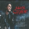 Alice Cooper - Raise The Dead Live From Wacken (2CD) '2014