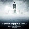Dope Stars Inc. - Criminal Intents / Morning Star '2009