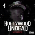 Hollywood Undead - Live Forever (single) '2015