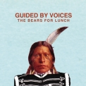 Guided By Voices - The Bears For Lunch '2012
