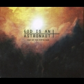 God Is An Astronaut - Age Of The Fifth Sun '2010