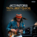 Jaco Pastorius - Truth, Liberty & Soul Part 2 '2017