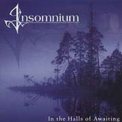 Insomnium - In The Halls Of Awaiting '2002