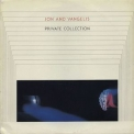 Jon & Vangelis - Private Collection (PDS-1-6373) '1983