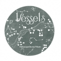 Vessels - Helioscope (2CD) '2011