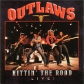 Outlaws, The - Hittin' The Road Live! '1993