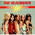 Runaways, The - Live In Japan '1977