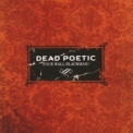 Dead Poetic - Four Wall Blackmail '2002