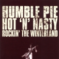 Humble Pie - Hot 'n' Nasty Rockin' The Winterland '1973