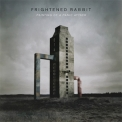Frightened Rabbit - Painting Of A Panic Attack '2016
