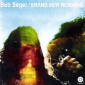 Bob Seger - Brand New Morning '1971