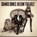 Danko Jones - Below The Belt '2010