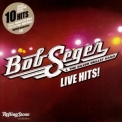 Bob Seger & The Silver Bullet Band - Live Hits! '2012