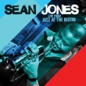 Sean Jones - Live From Jazz At The Bistro '2017
