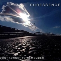 Puressence - Don't Forget To Remember '2007