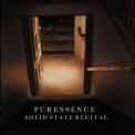 Puressence - Solid State Recital '2011