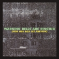 Pere Ubu - Warning Bells Are Ringing '1996