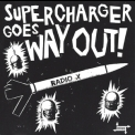 Supercharger - Goes Way Out! '1993