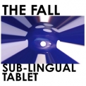 Fall, The - Sub-Lingual Tablet '2015