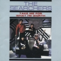 Searchers, The - Take Me For What I'm Worth '1965
