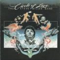 Steve Miller Band, The - Circle Of Love '1981