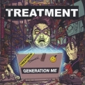 Treatment, The - Generation Me '2016