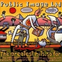 Public Image Ltd. - The Greatest Hits, So Far '1990