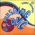 Happy Mondays - Sunshine & Love [CDS] '1992