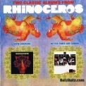 Rhinoceros - Satin Chickens (1969) / Better Times Are Coming (1970) '2004