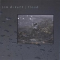 Jon Durant - Flood '2007