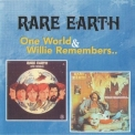 Rare Earth - One World / Willie Remembers '2004