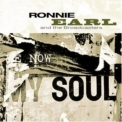 Ronnie Earl and the Broadcasters - Now My Soul '2004