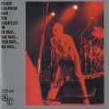 Roger Chapman - He Was... She Was... You Was... We Was... (2CD) '1982