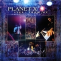 Planet X - Live From Oz '2002