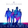 Building 429 - Unashamed '2015