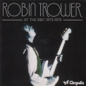 Robin Trower - At The Bbc 1973-1975 '2011