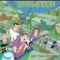 Smash Mouth - Get The Picture? '2003