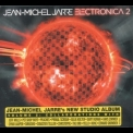 Jean-Michel Jarre - Electronica 2: The Heart Of Noise '2016