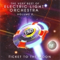 Electric Light Orchestra - The Very Best Of Electric Light Orchestra Vol.2 - Ticket To The Moon '2007
