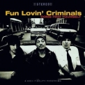Fun Lovin' Criminals - Come Find Yourself '1995