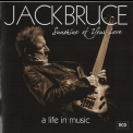 Jack Bruce - Sunshine Of Your Love: A Life In Music (2CD) '2015