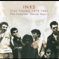 Inxs - Stay Young 1979-1982: The Complete 'deluxe Years' (2CD) '2002