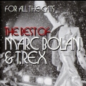 Marc Bolan & T.Rex - For All The Cats - The Best Of Marc Bolan & T.Rex (2CD) '2015