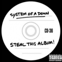 System Of A Down - Steal This Album! '2002