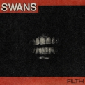 Swans - Filth (3CD) '2015
