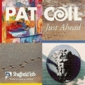 Pat Coil - Just Ahead '1992