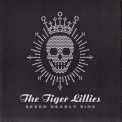 Tiger Lillies, The - Seven Deadly Sins '2008