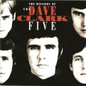 Dave Clark Five, The - The History Of The Dave Clark Five (2CD) '1993
