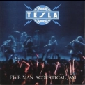 Tesla - Five Man Acoustical Jam '1990